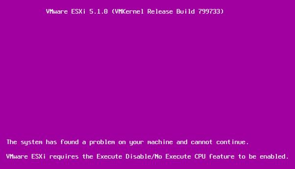 VMprosVMware: ESXi requires the Execute Disable/No Execute CPU